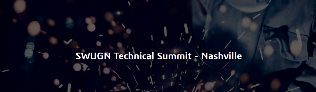 SWUGN Technical Summit - Nashville 2018